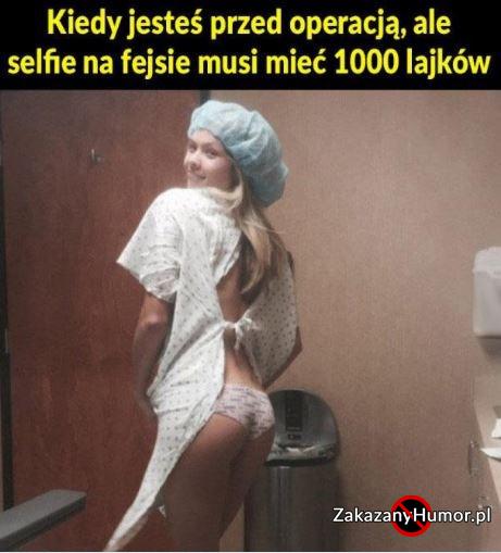 Selfie musi być