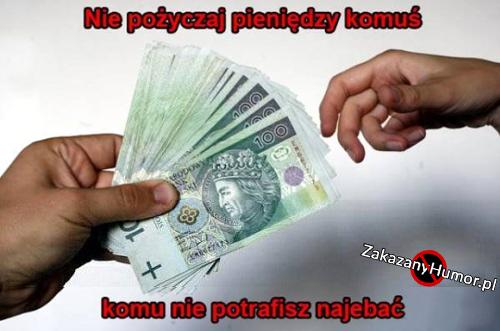 nie-pozyczaj-pieniedzy-komus-komu_2017-04-26_22-34-47