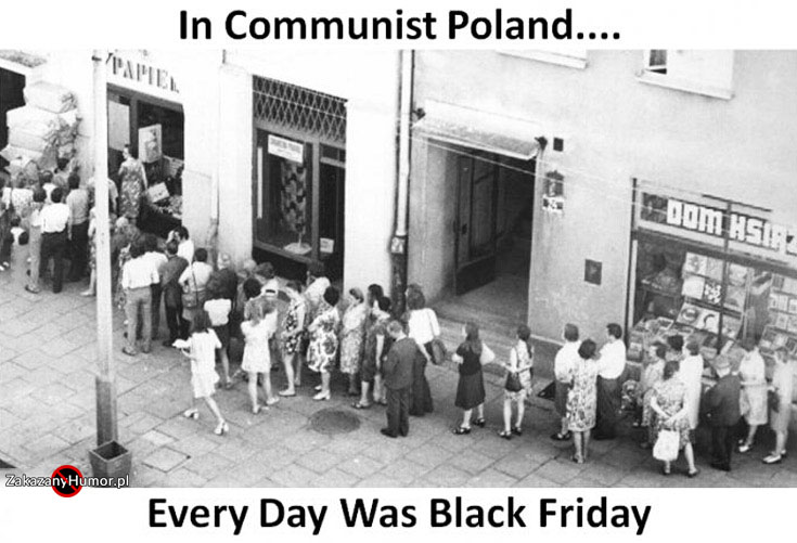 in-communist-poland-every-day-was-black-friday