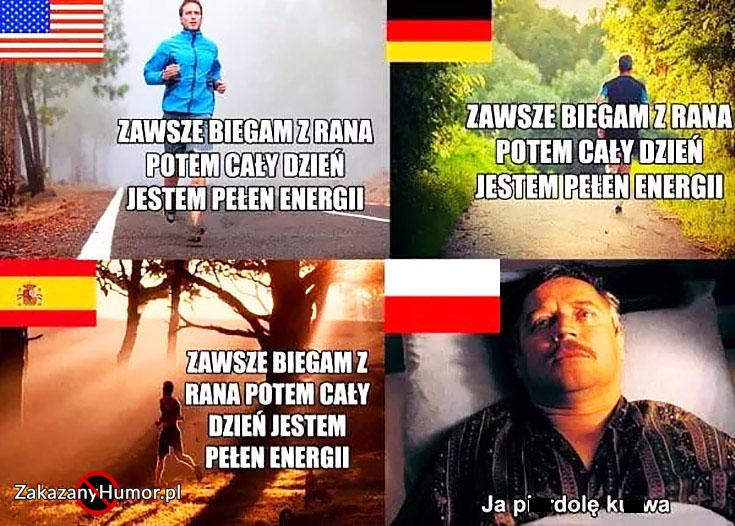 zawsze-biegam-z-rana-potem-caly-dzien-jestem-pelen-energii-usa-niemcy-hiszpania-w-polsce-dzien-swira-ja-pierdziele-kurna